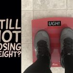 Still Not Losing Weight?