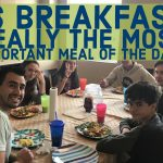 Breakfast is probably not the most important meal of the day