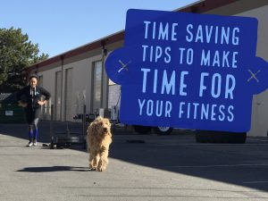 Time saving tips to make time for your fitness