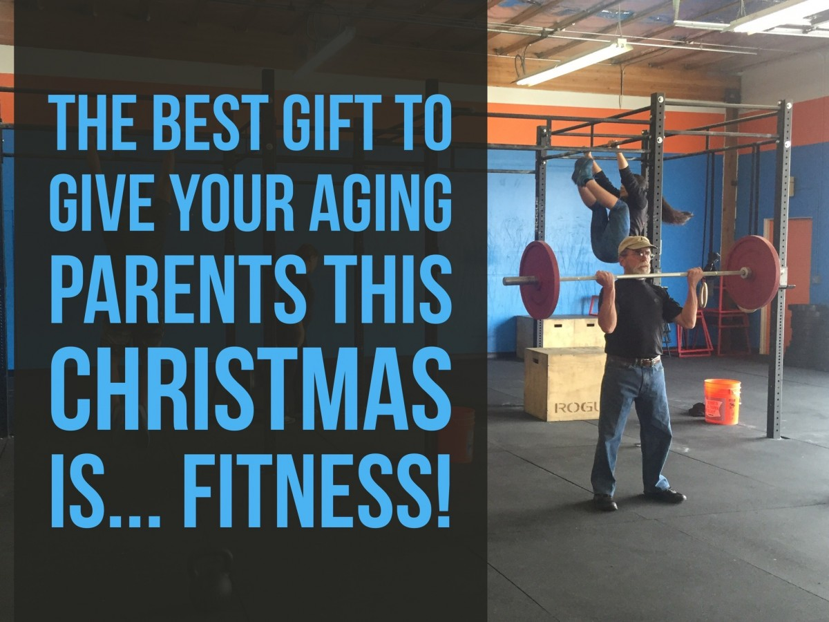 The BEst Gift for your aging parents is fitness!