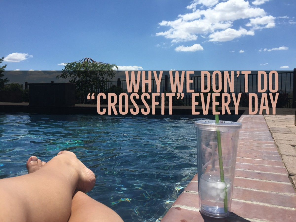 Why we don't do CrossFit everyday