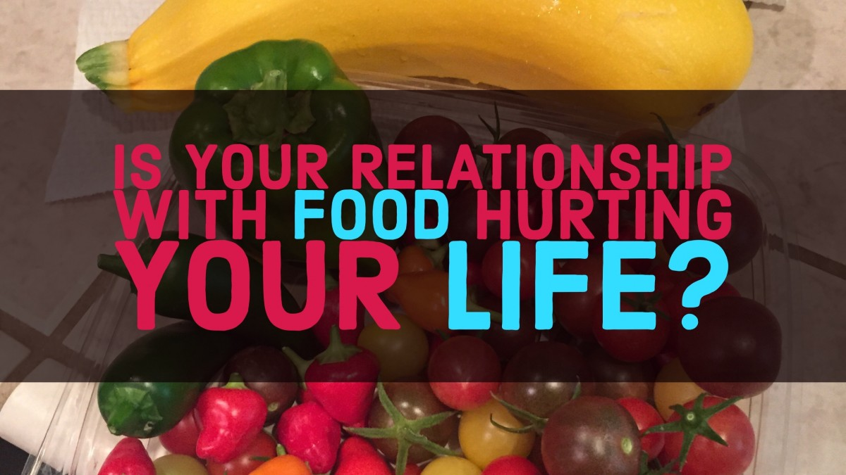 Is your relationship with food hurting your life