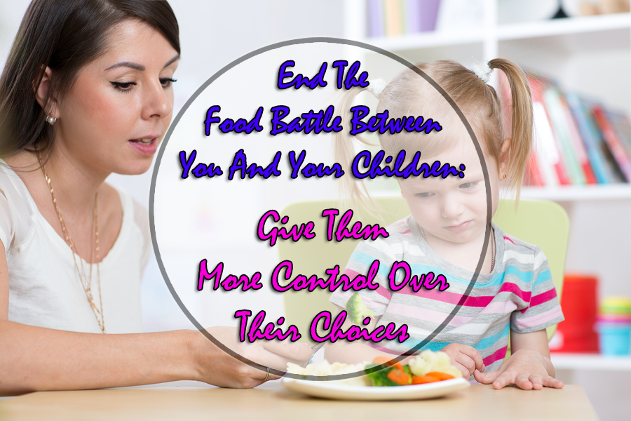 End The Food Battle Between You And Your Children Stone Age Fuel